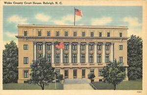 Details about RALEIGH, NC North Carolina WAKE COUNTY COURT HOUSE Courthouse  c1940's Postcard