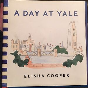 Signed-Rare-Find-A-Day-at-Yale-Elisha-Cooper-HC-Solid-Tight-Complete-Unmarked