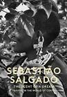 The Scent of a Dream: Travels in the World of Coffee by Sebastiao Salgado (Hardback, 2015)