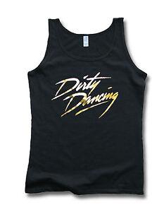 Womens-Ladies-Soft-Style-Vest-Sm-2XL-Dirty-Dancing-Patrick-Swayze-4-Foil-Colours
