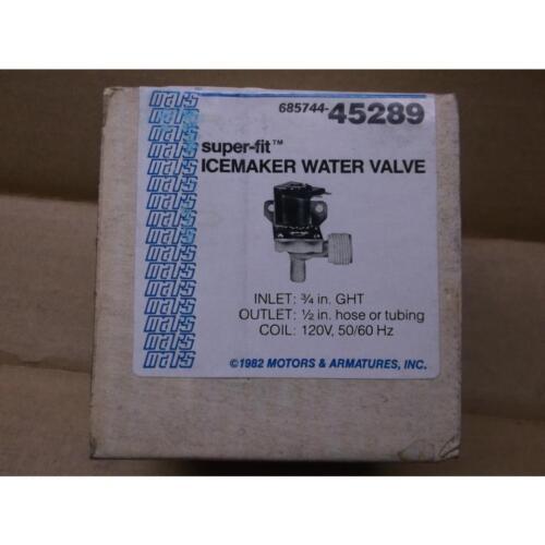 MARS 685744-45289 SUPER-FIT ICEMAKER WATER VALVE 120//50-60//1 11 WATT 19194