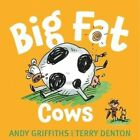 Big Fat Cows by Andy Griffiths (Hardback, 2015)