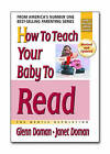 How to Teach Your Baby to Read: The Gentle Revolution by Janet Doman, Glenn J. Doman (Paperback, 2005)