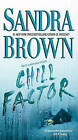 Chill Factor by Sandra Brown (Paperback / softback)
