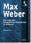 Russlandbericht / Zur Lage der bürgerlichen Demokratie in Russland von Max Weber (1997, Taschenbuch)
