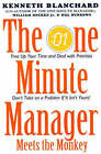 The One Minute Manager Meets the Monkey by William Oncken, Kenneth H. Blanchard, Hal Burrows (Paperback, 1994)