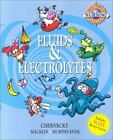 Saunders Nursing Survival Guide: Fluids and Electrolytes by Kathleen Murphy-Ende, Denise Macklin and Cynthia C. Chernecky (2001, Paperback)