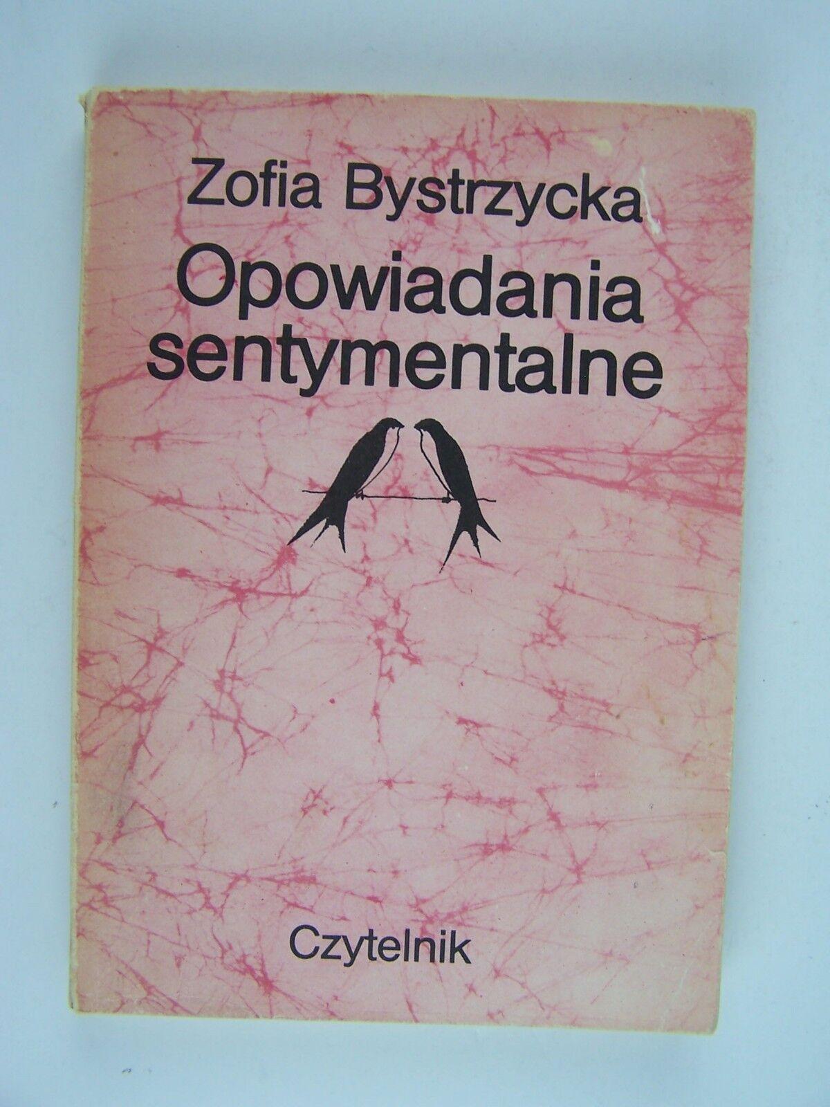 Zofia Bystrzycka Opowiadania sentymentalne Paperback 19