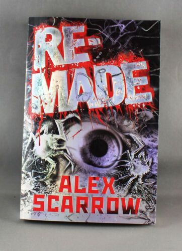 1 of 1 - Remade by Alex Scarrow - Brand New Paperback