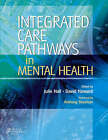 Integrated Care Pathways in Mental Health by Elsevier Health Sciences (Paperback, 2006)