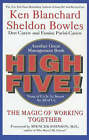 One Minute Manager: High Five The Team Building Book for the 21st Century by Sheldon Bowles, Kenneth Blanchard (Paperback, 2001)