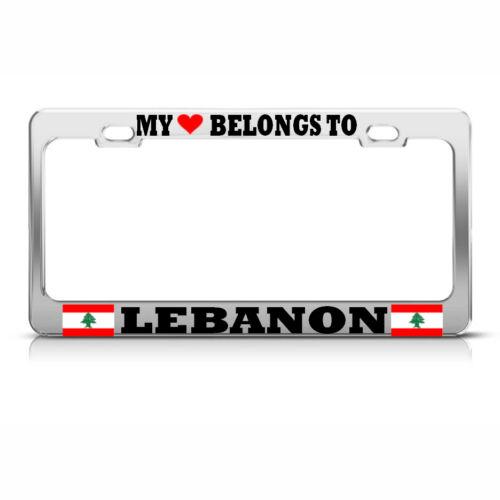 MY HEART BELONGS TO LEBANON Chrome Metal License Plate Frame AUTO SUV Tag Border