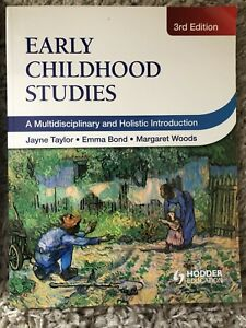 Early Childhood Studies: A Multidisciplinary and Holistic Introduction (3rd Edition)