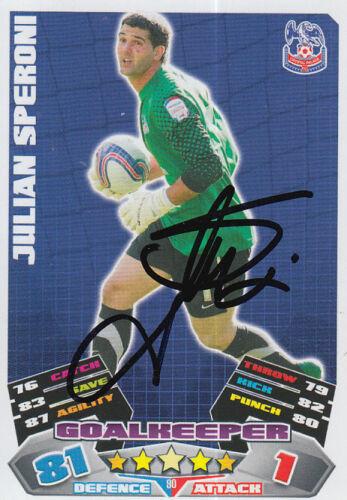 Crystal Palace Mano Firmata Julian SPERONI 11//12 MATCH ATTAX CARD.