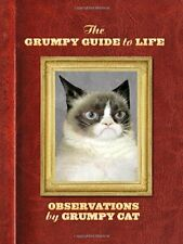 The Grumpy Guide to Life : Observations from Grumpy Cat by Grumpy Cat Staff (2014, Hardcover)