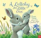 A Lullaby for Little One by Dawn Casey (Hardback, 2015)