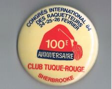 1984 Snowshoe Club Tuque Rouge Advertising Pinback Button Sherbrooke Canada Hat