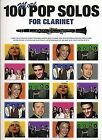 100 More Pop Solos for Clarinet by Music Sales Ltd (Paperback, 2004)