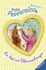 Pony Peppermint 05: Ein Fest mit Überraschungen von Daniela Stern (2012, Gebundene Ausgabe)