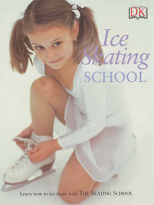 Bray-Moffatt, Naia, Ice Skating School, Very Good Book