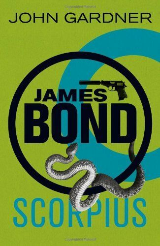 1 of 1 - Scorpius (James Bond) By John Gardner