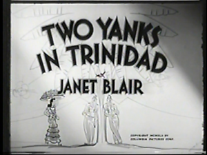 TWO YANKS IN TRINIDAD 1942 Pat O'Brien, Brian Donlevy r