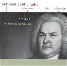 J. S. Bach: The Brook And The Wellspring  National Public Radio Milestones Of Th