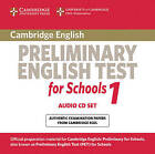 Cambridge Preliminary English Test for Schools 1 Audio CDs (2): Official Examination Papers from University of Cambridge ESOL Examinations by Cambridge ESOL (CD-Audio, 2010)