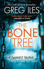The Bone Tree (Penn Cage, Book 5) by Greg Iles (Paperback, 2015)