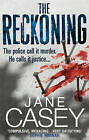 The Reckoning by Jane Casey (Paperback, 2011)