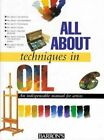 All about Techniques in Oil by Parramon (Hardback, 1997)