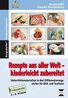 Rezepte aus aller Welt - kinderleicht zubereitet von Claudia Gerstenberg und Hauke Kühl (2015, Set mit diversen Artikeln)