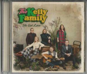 KELLY-FAMILY-034-We-got-Love-034-CD-2017-NEU-NEW