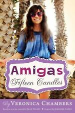 Amigas #1: Fifteen Candles-ExLibrary