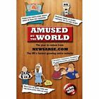 Amused by The World Richard Smith Humour Lulu.com Paperback 9781445237251