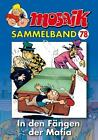 MOSAIK Sammelband 78. In den Fängen der Mafia von Mosaik Team (2015, Taschenbuch)