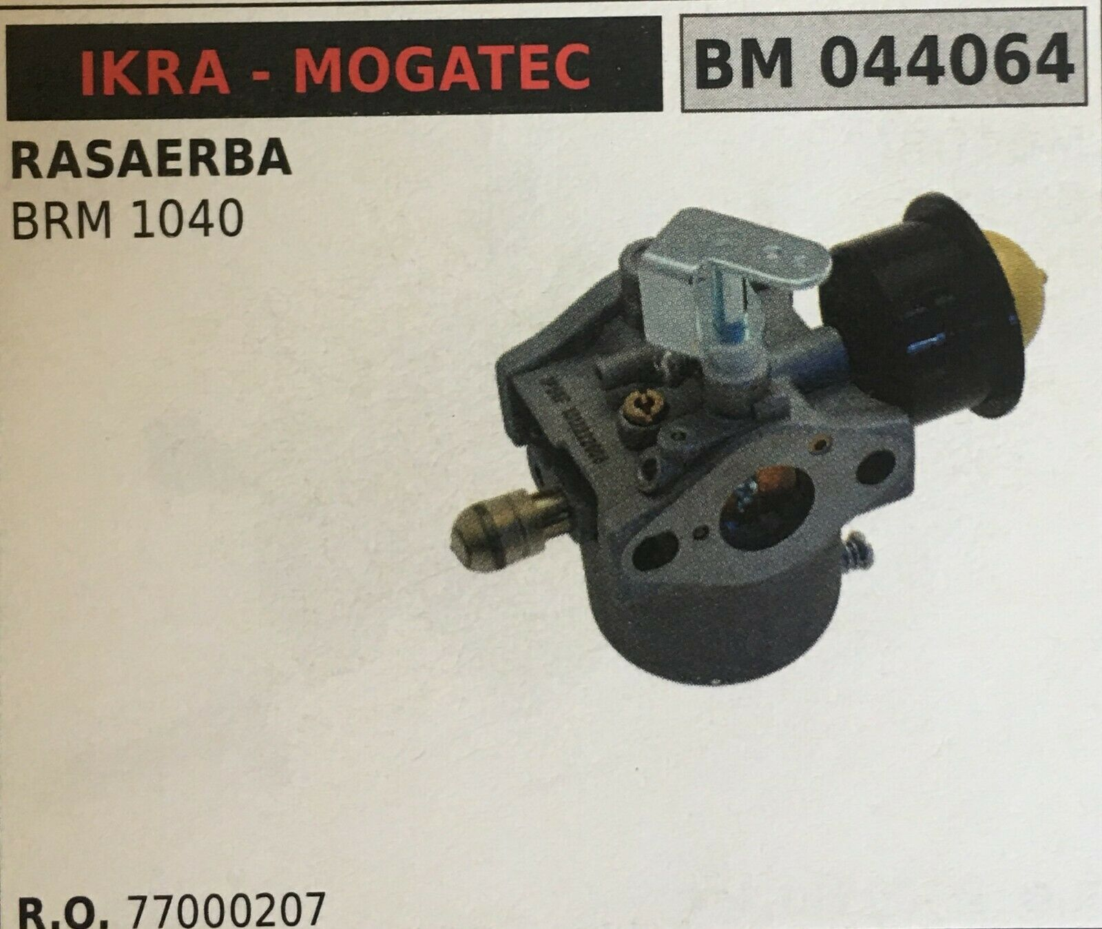 CocheBURATORE A VASCHETTA BRUMAR IKRA - MOGATEC BM044064 RASAERBA BRM 1040