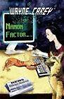 The Nanon Factor by Wayne Carey (Paperback / softback, 2015)