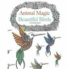 Animal Magic Birds Adult Colouring Book Art Therapy 9781910771525