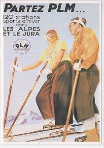 CP Poster Chemins Iron P. L. M. Les Alpes & The jura Edit Edit Clouet 10149