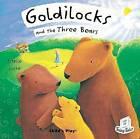 Goldilocks and the Three Bears by Child's Play International Ltd (Paperback, 2005)