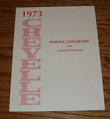 1973 Chevrolet Chevelle Wiring Diagrams Manual for ...