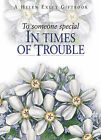 To Someone Special in Times of Trouble by Exley Publications Ltd (Hardback, 2003)