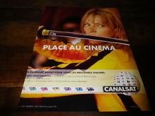 UMA THURMAN - Publicité de journal / Advert !!! KILL BILL - PLACE AU CINEMA !!