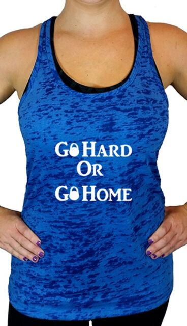 Womens Workout Tank Top, Go Hard or Go Home Fitness Burnout Racerback Tank Top
