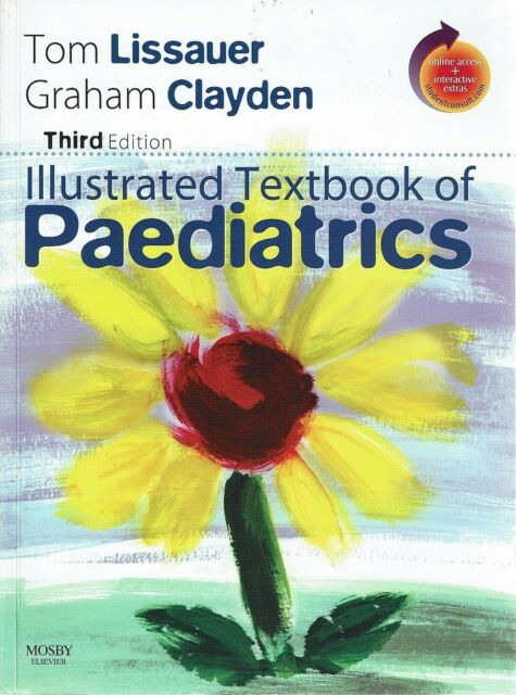 Illustrated Textbook Of Paediatrics by Lissauer Tom Clayden Graham - Book