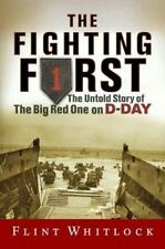 The Fighting First: The Untold Story Of