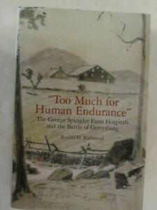 034-Too-Much-for-Human-Endurance-034-The-George-Spangler-Farm-Hospitals-amp-Gettysburg