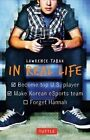 In Real Life by Lawrence Tabak (Paperback, 2015)