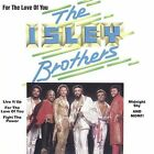 For the Love of You by The Isley Brothers (CD, Dec-2005, Sony Music Distribution (USA))